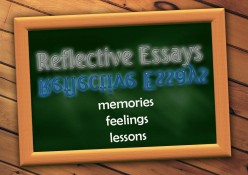 How to Write a Reflective Essay with Sample Essays