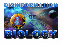 The Disinformation of Biology