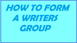 How to form a Local Writers Group