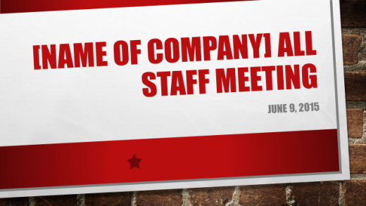 Welcome staff to the meeting with a  seasonally appropriate greeting