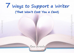 7 Ways to Support a Writer (That Won't Cost You a Cent)