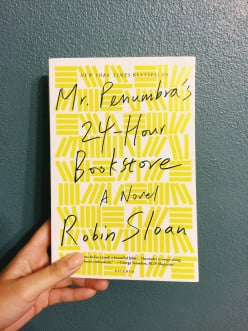 A Book Review: Mr. Penumbra's 24-Hour Bookstore
