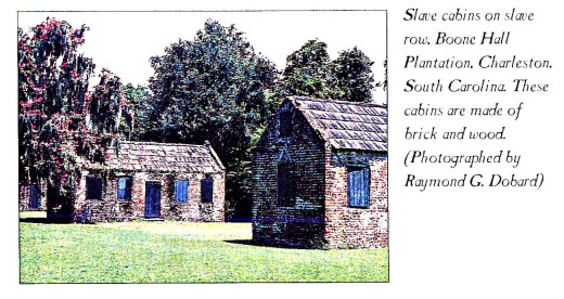 Slave cabin on slave row. Boone Hall Plantation, South Carolina. These cabins are made of brick and wood.