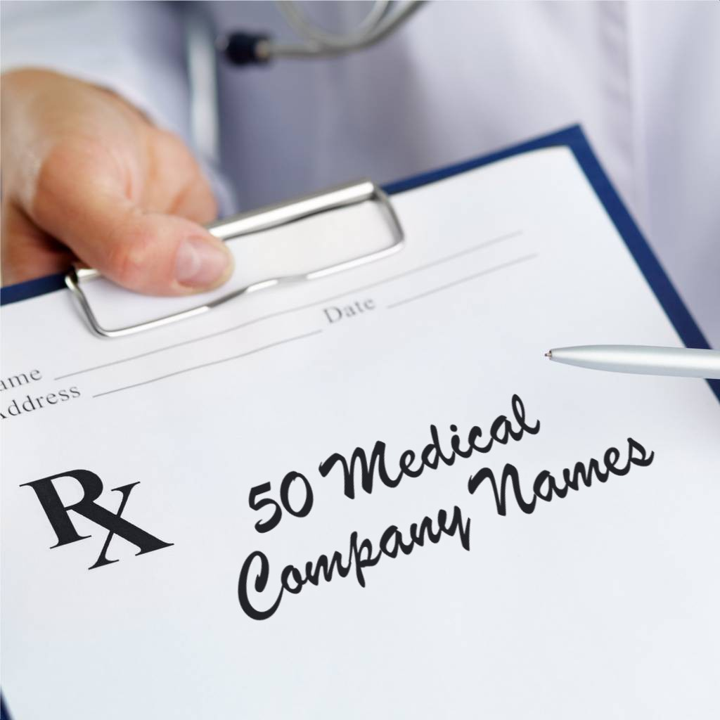 50 Medical Company Names | ToughNickel