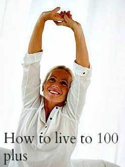 How To Live To 100 Plus