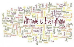 A Good Attitude is Everything