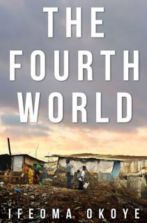 The novel, Fourth World by Ifeoma Okoye