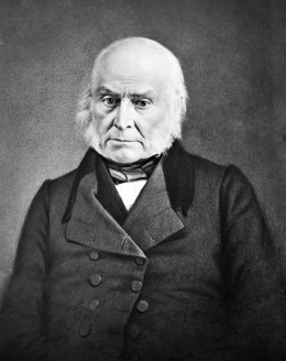 John Quincy Adams. Sixth President of the United States. Son of second President, John Adams.