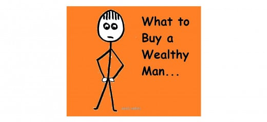 What to buy a wealthy man?