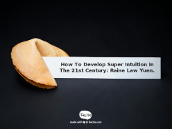 How to Develop Super Intuition in The 21st Century.