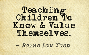 Teaching children to march to their own drumbeat by teaching them yo value and know  themselves.