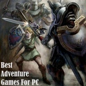 Best Adventure Games For PC