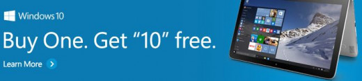 You can get Windows 10 when you buy a Windows 10 PC or Windows phone
