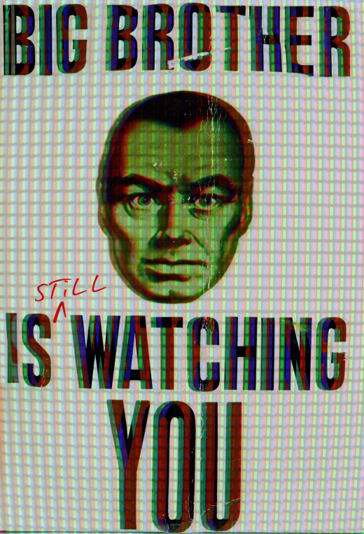 Big Brother is still watching you.