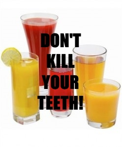 Fruit juices are high in sugars and acids