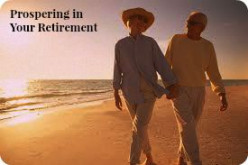 Prospering in your retirement