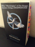 "Why ""Mockingjay"" of The Hunger Games Trilogy Disappointed"