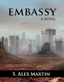 Embassy by S. Alex Martin: Review