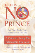 Book Review: There Is No Prince, And Other Truths Your Mother Never Told You.