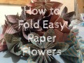 How to Fold Easy Origami Flowers