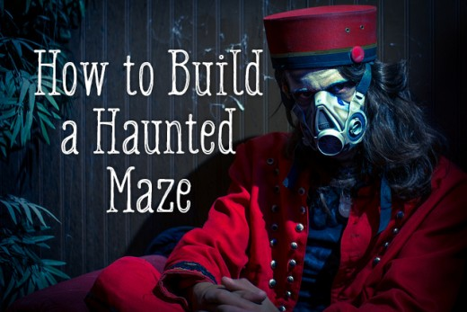 How to build a haunted maze: DIY instructions