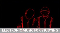 Electronic Music for Studying Youtube Playlist