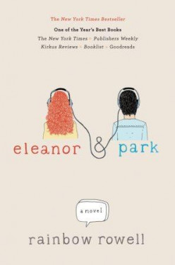 Eleanor & Park by Rainbow Rowell- book review: Escapism in a Corny Tale of Two Misfits's Lives