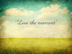 Live in present moment