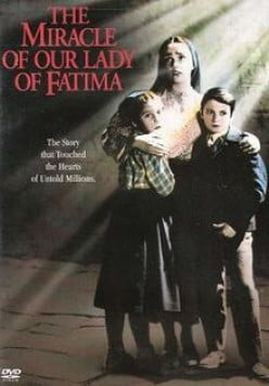 "Remembering ""The Miracle of Our Lady of Fatima"""