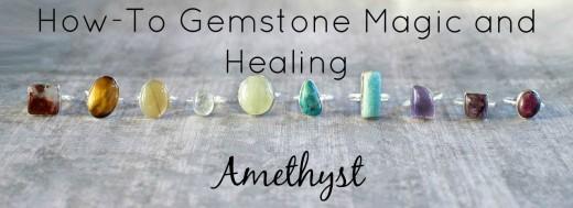 Amethyst Gemstone and Crystal Healing