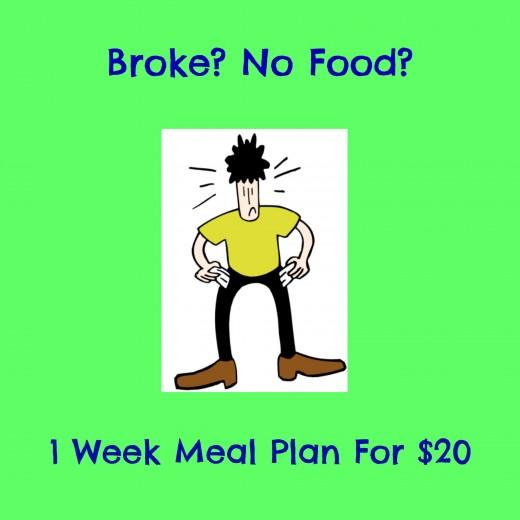 broke? no food? 1 week meal plan for $20   delishably