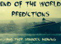 End-of-the-World Predictions: Christian, Jewish and Mayan Eschatology Compared
