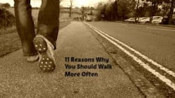 11 Reasons why you should walk more often
