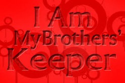 Am I My Brother's Keeper? (Part 2. Jesus' Mandate: Experience Real Fellowship)