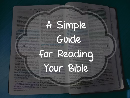 A Simple Guide for Reading Your Bible.
