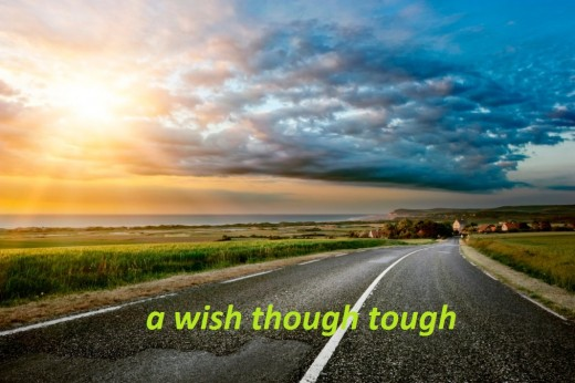 a wish though tough