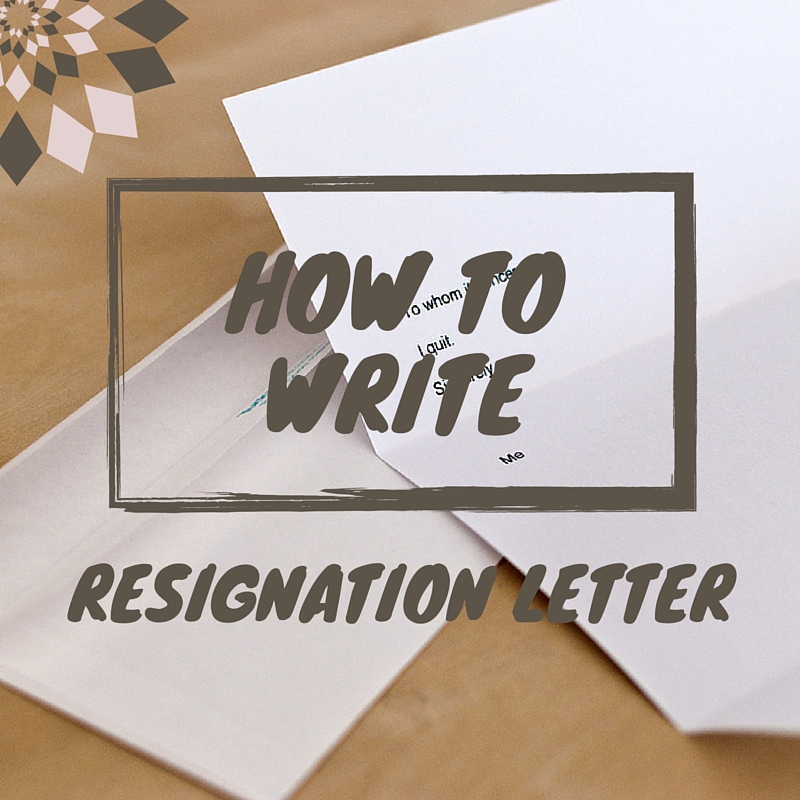 How To Write A Resignation Letter - The Easy Way | Hubpages