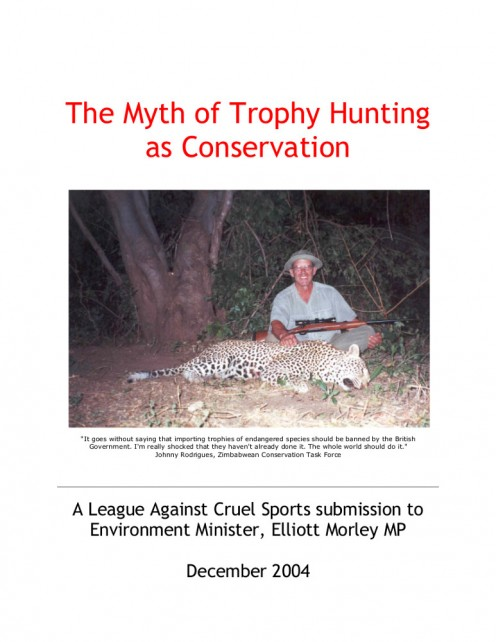 Picture of front cover, THE MYTH OF TROPHY HUNTING AS CONSERVATION by J. Rodrigues & Z. C. T. Force (2004).