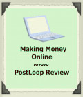 A New Way to Make Money Online - a Review of PostLoop