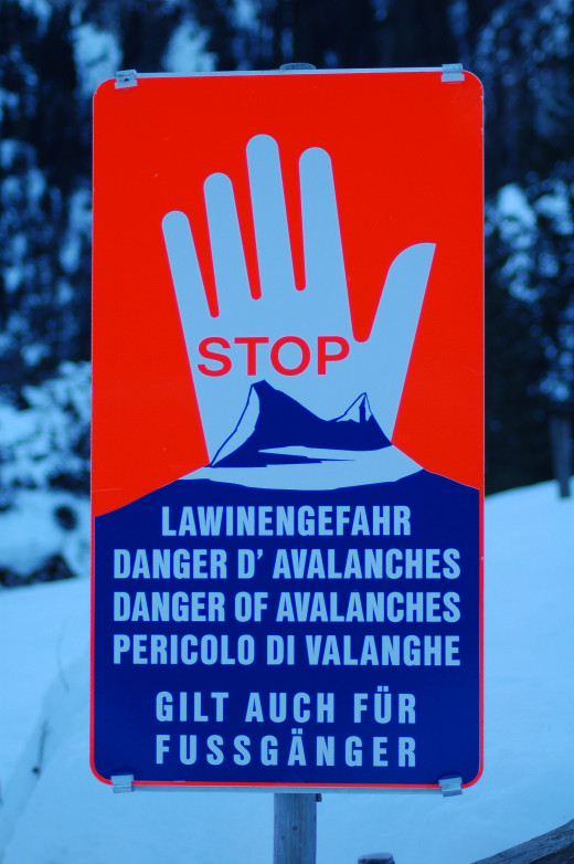 Stop! Danger of Avalanches.