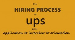The Hiring Process at UPS: From Application to Interview to Orientation