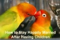 How to Stay Happily Married After Having Children