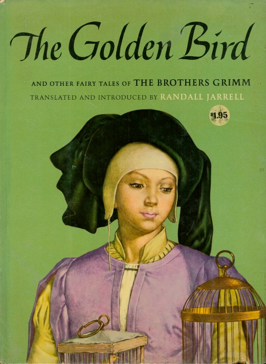 The Golden Bird and other Fairy Tales of The Brothers Grimm, translated and introduced by Randall Jarrell, illustrated by Sandro Nardini. Made by the Macmillan Company, New York and London. Printed in 1962