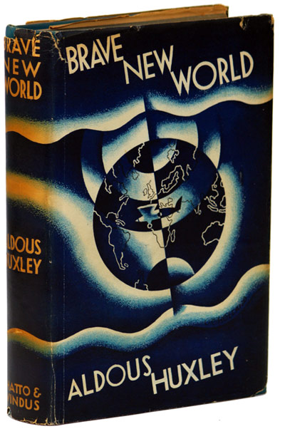Cover of the First Edition of Brave New World, by Aldous Huxley. Chatto & Windus, London, 1932. Cover design by Leslie Holland.