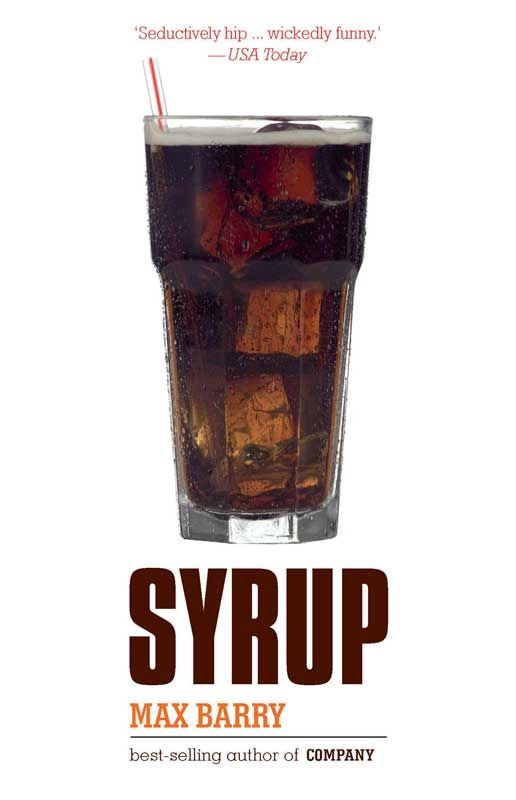 """""""It's just syrup and water. Everything else is just Marketing."""""""