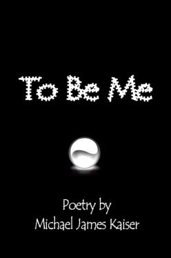 Book Review - To Be Me by Michael James Kaiser