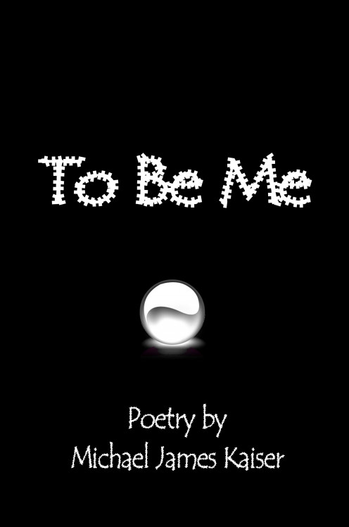 Front book cover of To Be Me by Michael James Kaiser