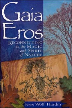 "Review of ""Gaia Eros"" by Jesse Wolf Hardin"