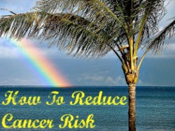 How To Reduce Cancer Risk