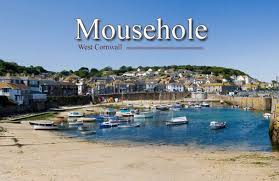 Mousehole (P. Muzzle) Cornwall.Bryson liked the place